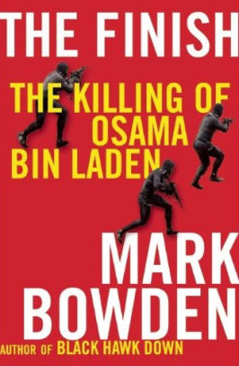 Book Review: The Finish-The Killing of Osama Bin Laden by Mark Bowden