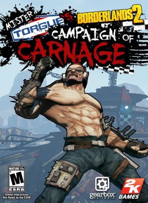 Borderlands 2, Mr. Torgue's Campaign of Carnage, DLC