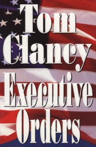 Executive Orders, Tom Clancy, jack ryan