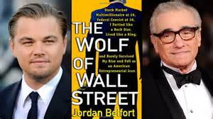 Leonardo DiCaprio, Martin Scorcese, The Wolf of Wall Street