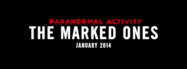 Paranormal Activity, Paranormal Activity The Marked Ones