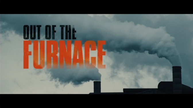 Movie Review: Out of the Furnace (2013) *SPOILERS*
