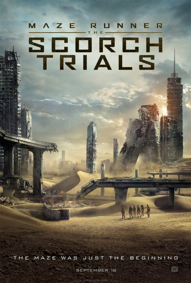 Trailer Time: Maze Runner: The Scorch Trials (2015) *Get Ready to Run*