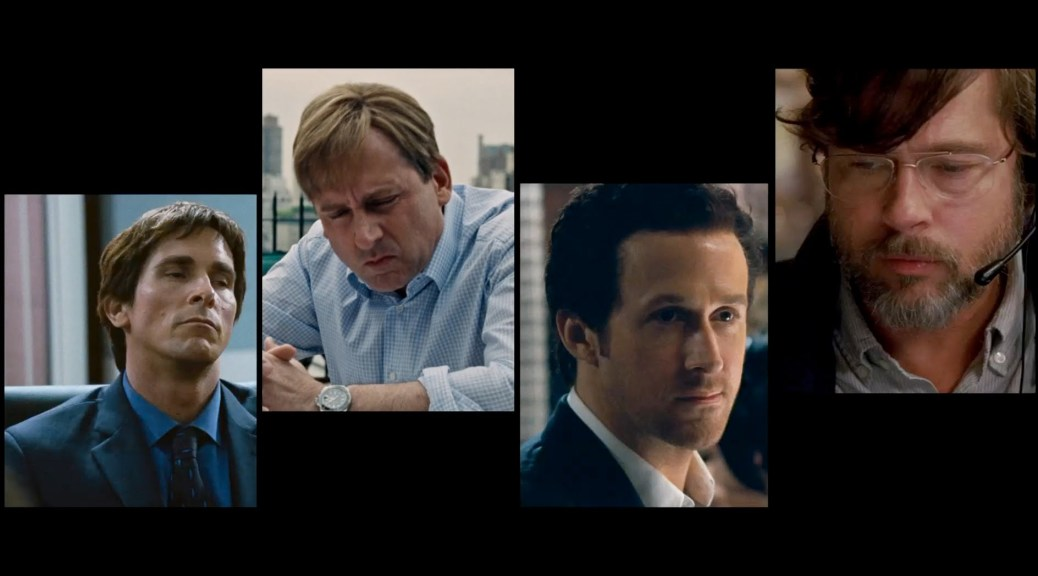 Christian Bale, Brad Pitt, Ryan Gosling, Steve Carrell, The Big Short