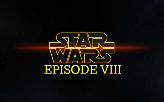 Star Wars Episode VIII Announcement Trailer and Cast Additions!!!