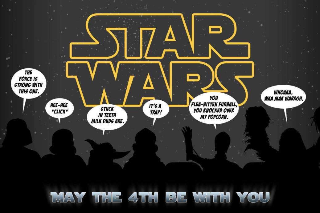 Star Wars, Star Wars Day, May the Fourth Be With You