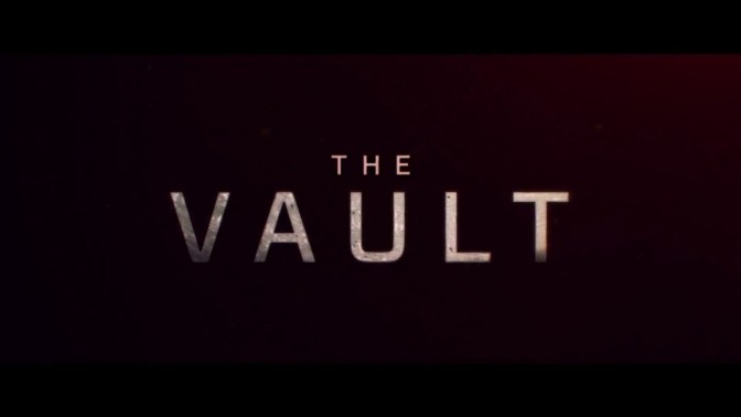 "The Vault Trailer #1 (2017) ""Crime Does NOT Pay"""